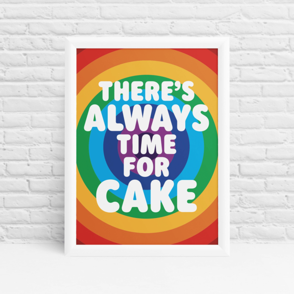 Always Time for Cake Rainbow wall art
