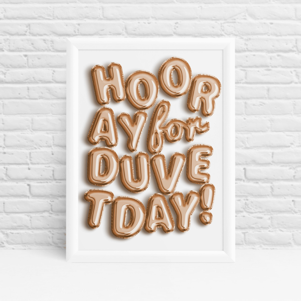 Rose gold helium balloon 'Hooray for duvet day' funny quote print by Ibbleobble®