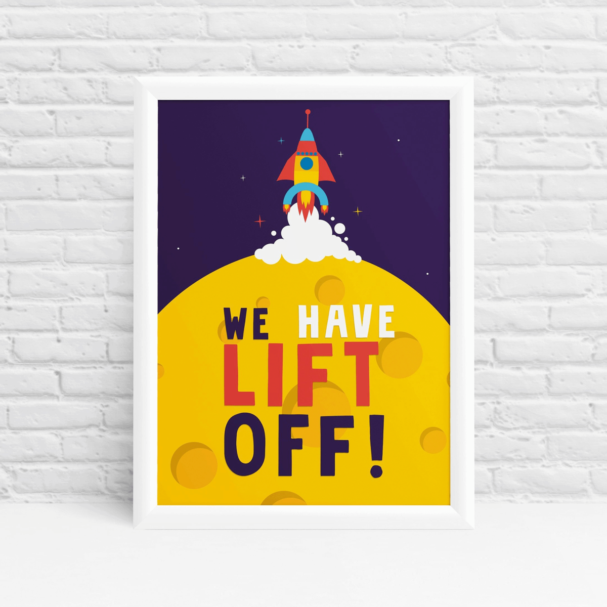 We Have Lift Off - Space themed wall art