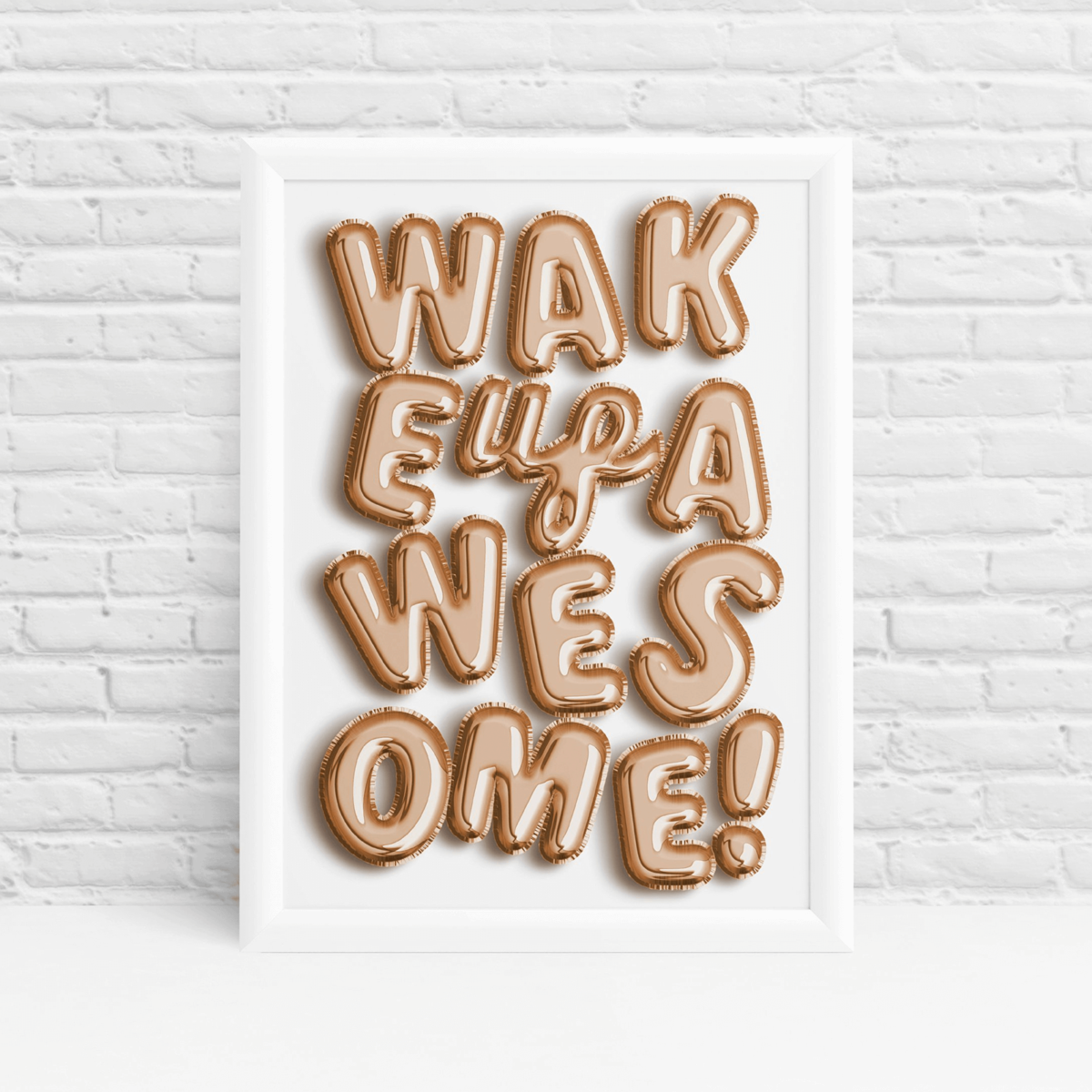 Positive quote balloon letters 'Wake up awesome!' print by Ibbleobble®