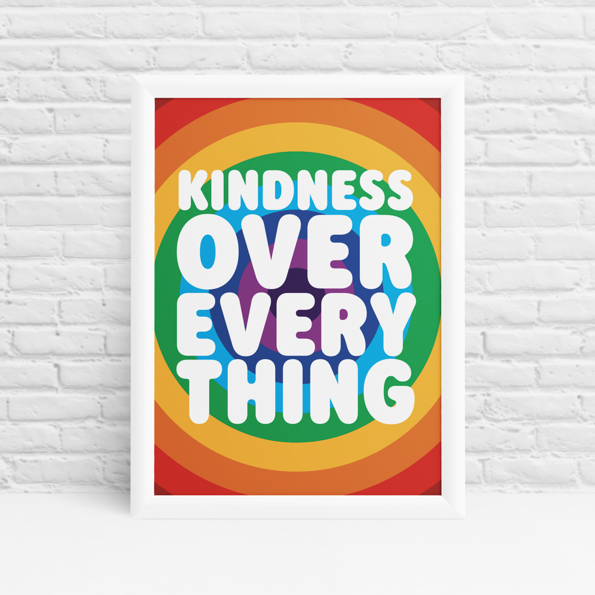 Kindness Over Everything Rainbow Print