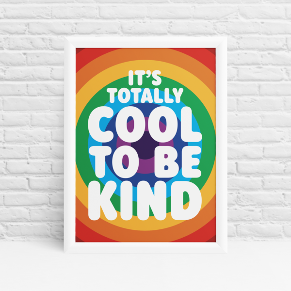 Cool to be Kind Original Wall Art