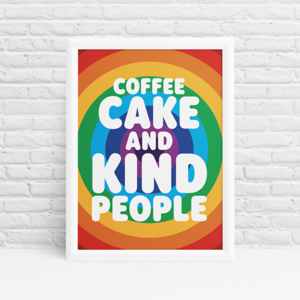 Coffee, Cake and Kind People